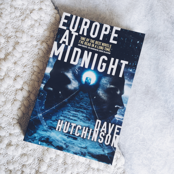 Cover of Europe At Midnight by Dave Hutchinson.